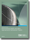 Good Practice Note: Environmental, Health, and Safety Approaches for Hydropower Projects