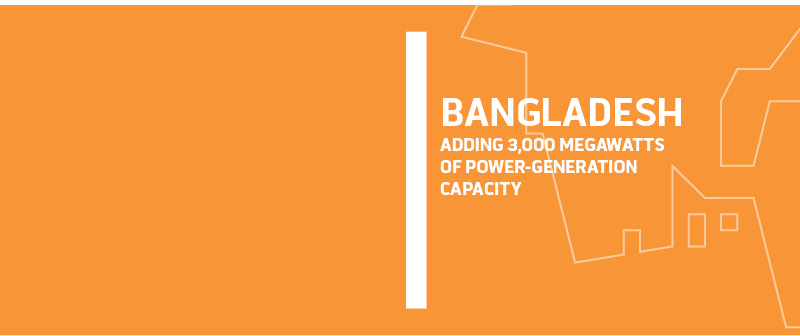 Bangladesh, Adding 3,000 Megawatts of Power-Generation Capacity