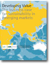 Developing Value: The Business Case for Sustainability in Emerging Markets