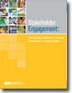 Stakeholder Engagement: A Good Practice Handbook for Companies Doing Business in Emerging Markets