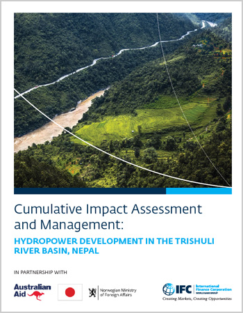 Cumulative Impact Assessment and Management: Hydropower Development in the Trishuli River Basin, Nepal