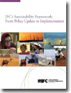 IFC&aposs Sustainability Framework: From Policy Update to Implementation